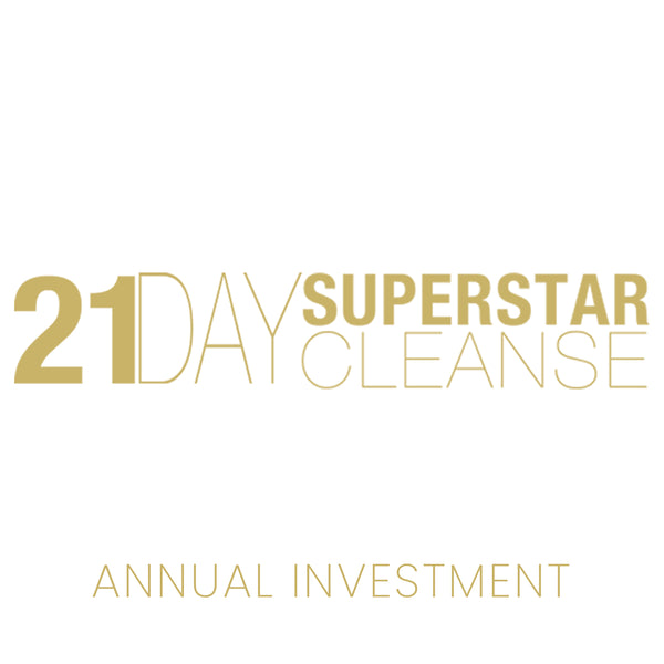 21 Day Superstar Cleanse - Annual Investment