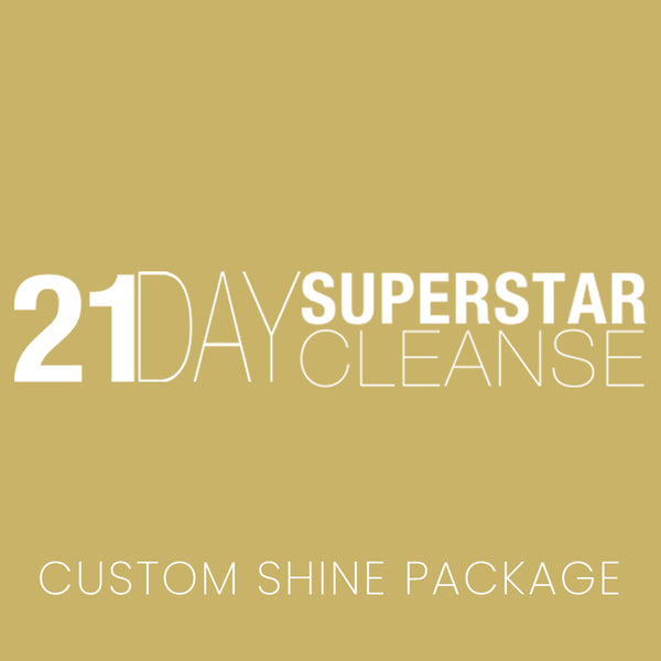 21 Day Superstar Cleanse Custom Shine Package