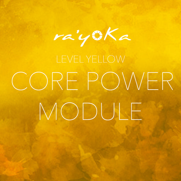 Level Yellow CORE POWER Module VIDEO DOWNLOAD