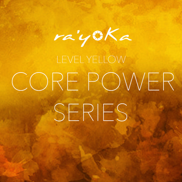 Level Yellow CORE POWER Series VIDEO DOWNLOAD