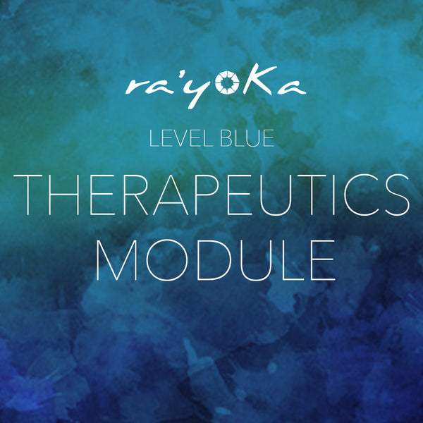 Level Blue THERAPEUTICS Module VIDEO DOWNLOAD