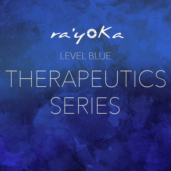 Level Blue THERAPEUTICS Series VIDEO DOWNLOAD