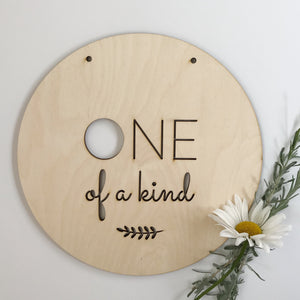 One Of A Kind Round Plaque