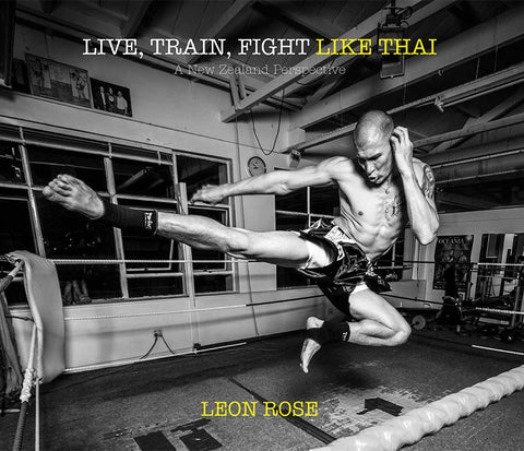 Live, Train, Fight Like Thai