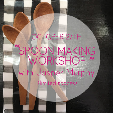 Spoon Making Workshop 2.0 - with Jasper Murphy