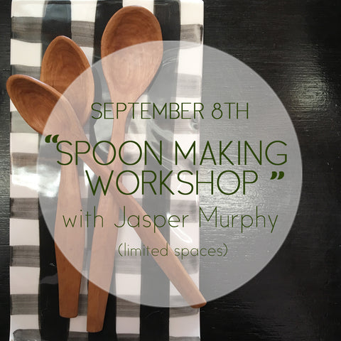 Spoon Making Workshop - with Jasper Murphy