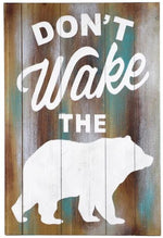 Don't Wake the Bear- Wall Decor