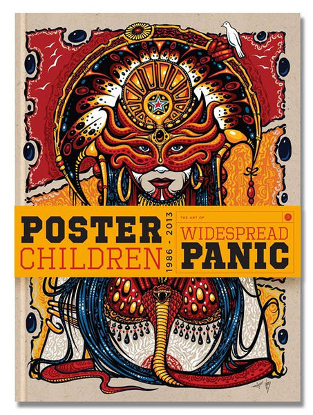 Poster Children-The Art of Widespread Panic 1986-2013 + Art Print