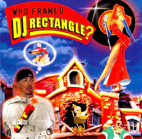 who framed dj rectangle - Who Framed