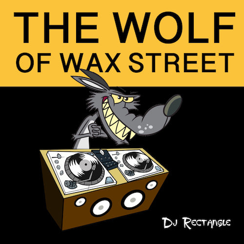 THE WOLF OF WAX STREET