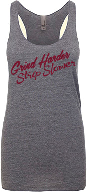 Grind Harder, Strip Slower - tank top