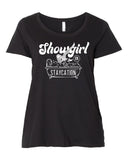 Showgirl on Staycation - Plus size Tees