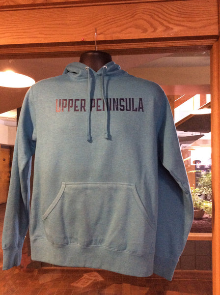 Upper Peninsula Hooded Sweatshirt Independent