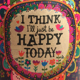"Soy Candle ~ ""I Think I'll Just Be Happy Today"" ~ Caribbean Market Scent"