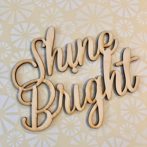 Shine Bright Wood Typography Cutouts Embellishments