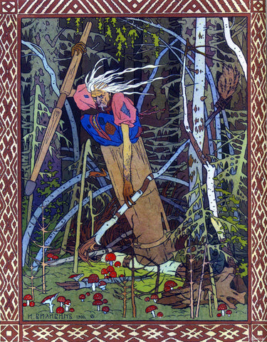 Baba Yaga, the Crone of the Woods