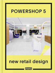 POWERSHOP 5 - NEW RETAIL DESIGN - SÉRENDIPITÉ
