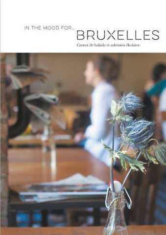 IN THE MOOD FOR BRUXELLES