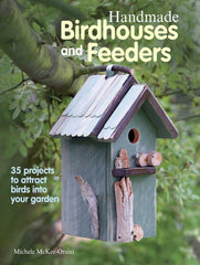 HANDMADE BIRDHOUSES AND FEEDERS