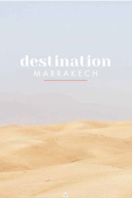 DESTINATION MARRAKECH - SÉRENDIPITÉ