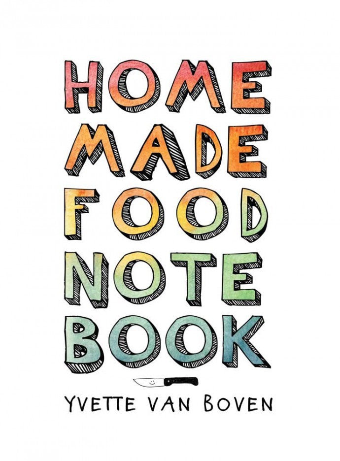 HOME MADE FOOD NOTE BOOK - SÉRENDIPITÉ