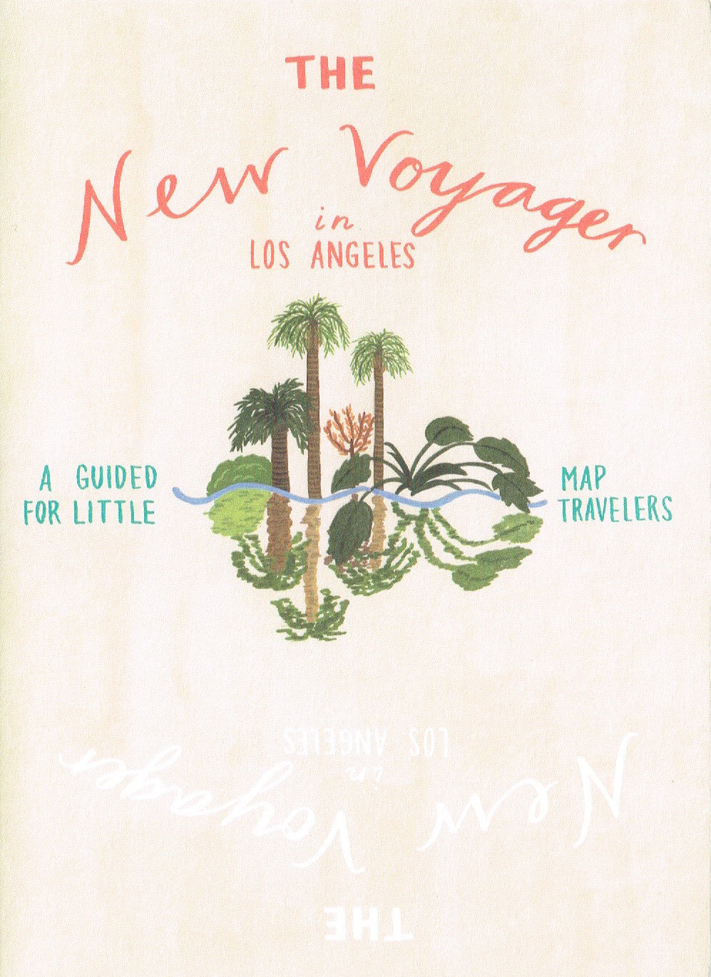 THE NEW VOYAGER IN LOS ANGELES - SÉRENDIPITÉ