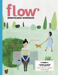 FLOW MINDFULNESS WORKBOOK 2016 - SÉRENDIPITÉ