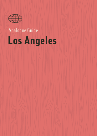 ANALOGUE GUIDE LOS ANGELES - SÉRENDIPITÉ