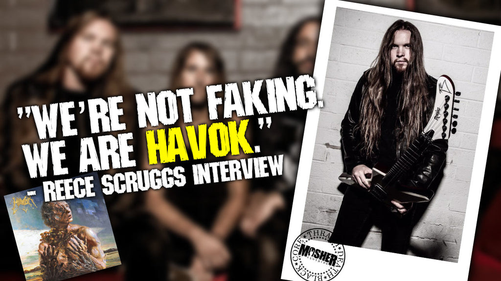 """We're not faking. We are Havok."" - Reece Scruggs Interview"
