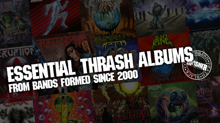 Essential thrash metal albums from bands formed since 2000