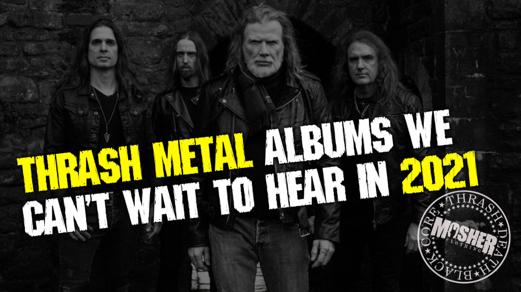 Thrash metal albums we can't wait to hear in 2021