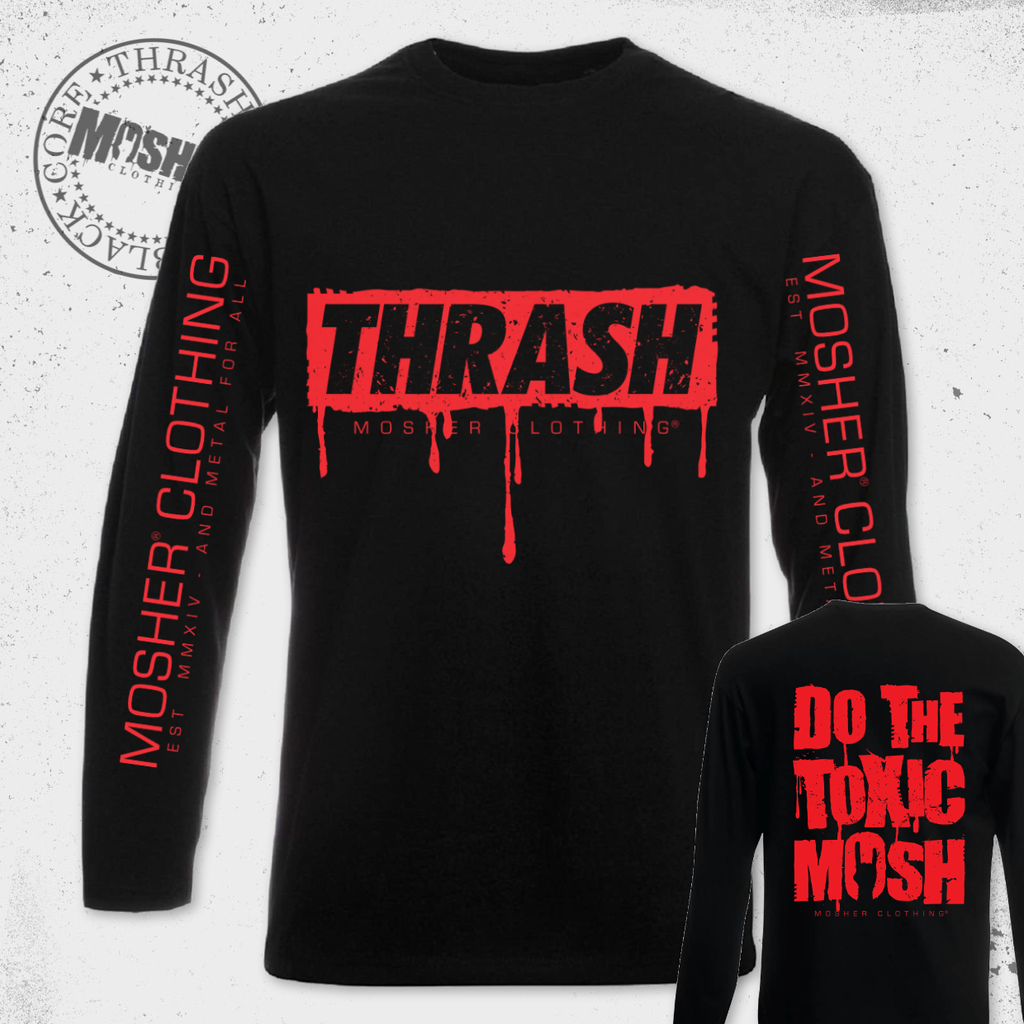 Toxic Mosh Long Sleeve