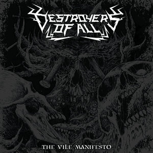 Destroyers of All - The Vile Manifesto
