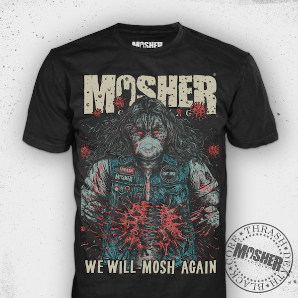 We Will Mosh Again - Tshirt for metalheads by Mosher Clothing