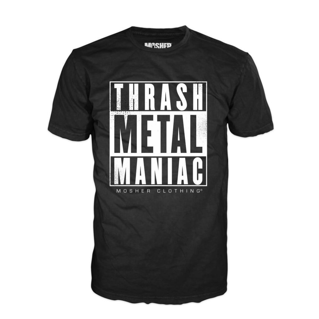 Thrash Metal Maniac T-shirt by Mosher Clothing