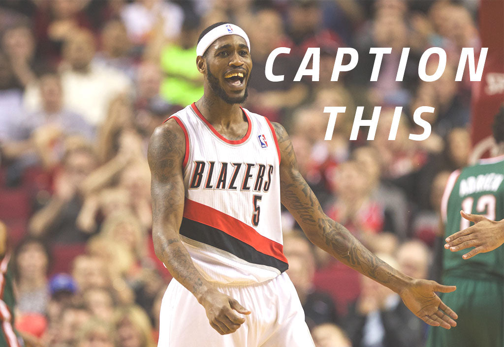 Caption This Pic | Will Barton