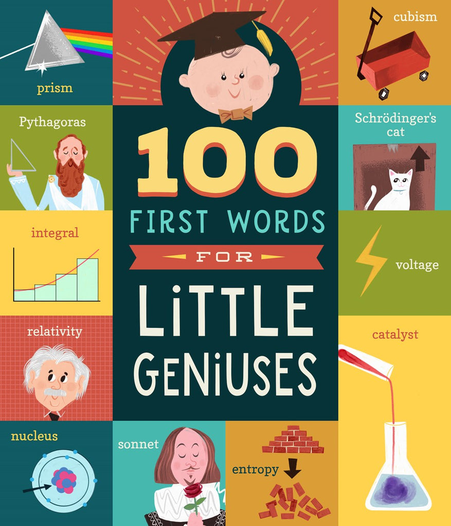 100 First Words for Little Geniuses by Tyler Jorden & Kyle Kershner
