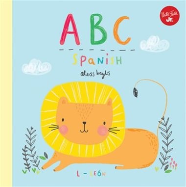 Little Concepts: ABC Spanish by Aless Bayliss