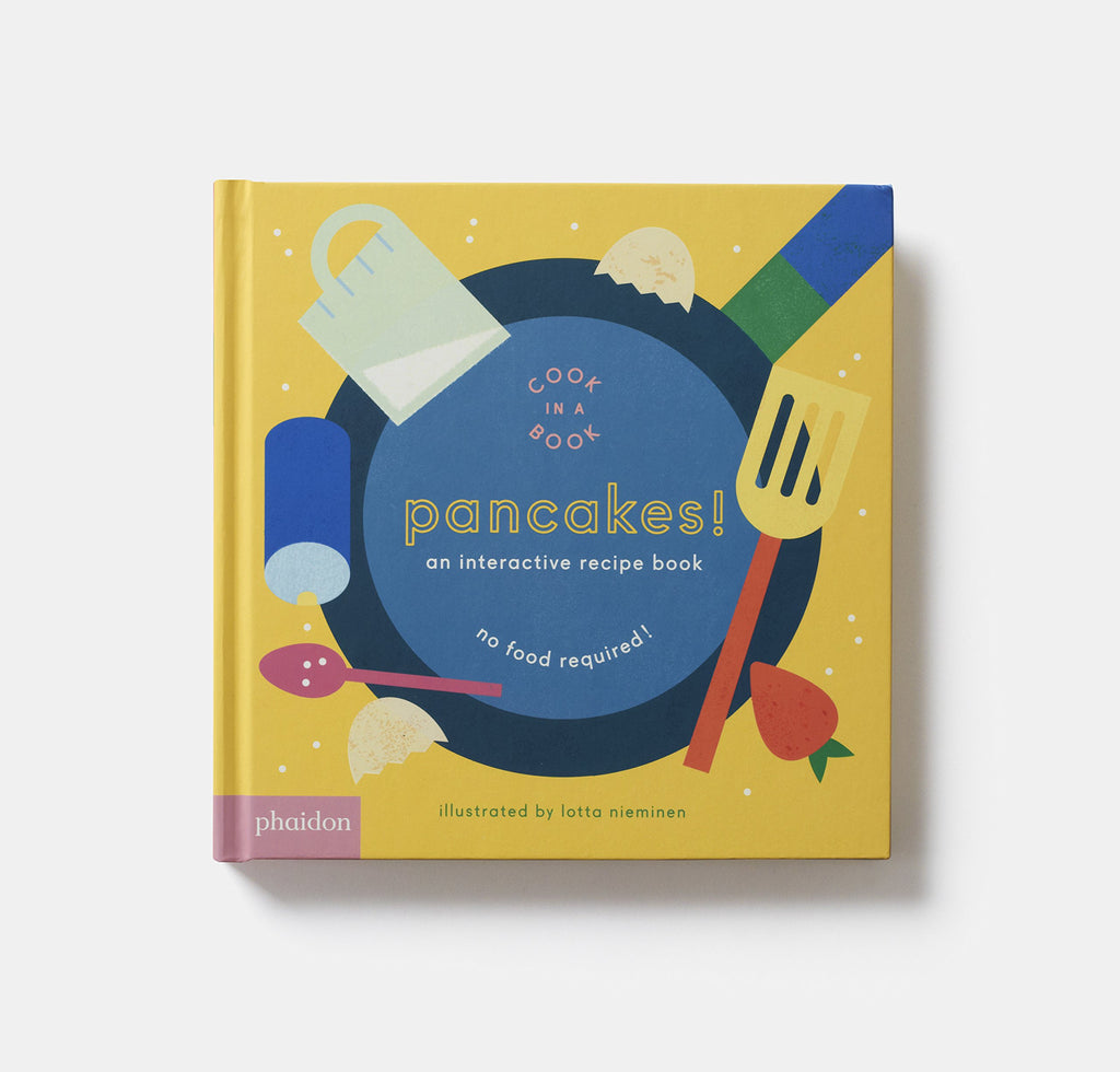 Pancakes!: An Interactive Recipe Book by Lotta Nieminen