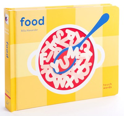 Touch Words: Food by Rilla Alexander