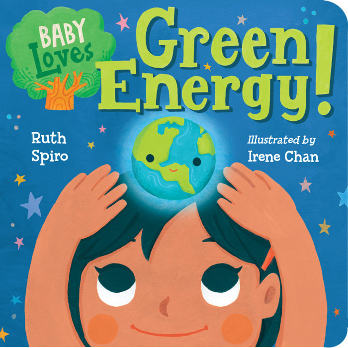 baby loves green energy by ruth spiro