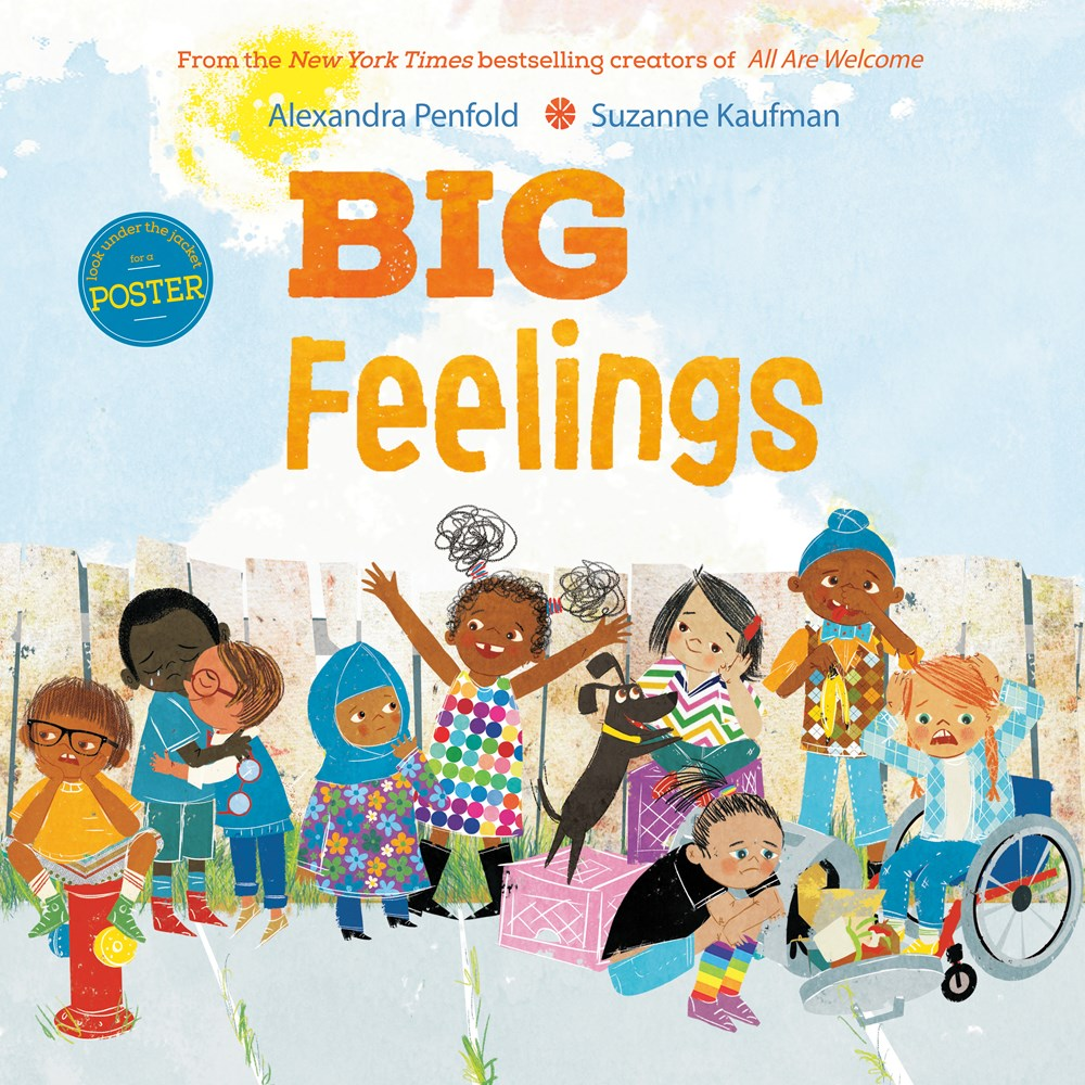 Big Feelings by Alexandra Penfold & Suzanne Kaufman