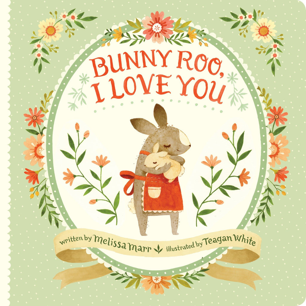 bunny roo i love you by melissa marr