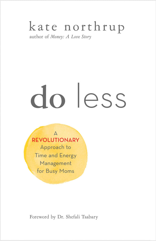 do less by kate northup