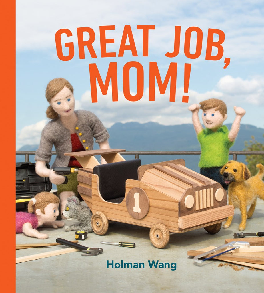 Great Job, Mom! by Holman Wang