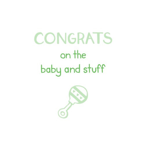 Congrats Baby & Stuff Card