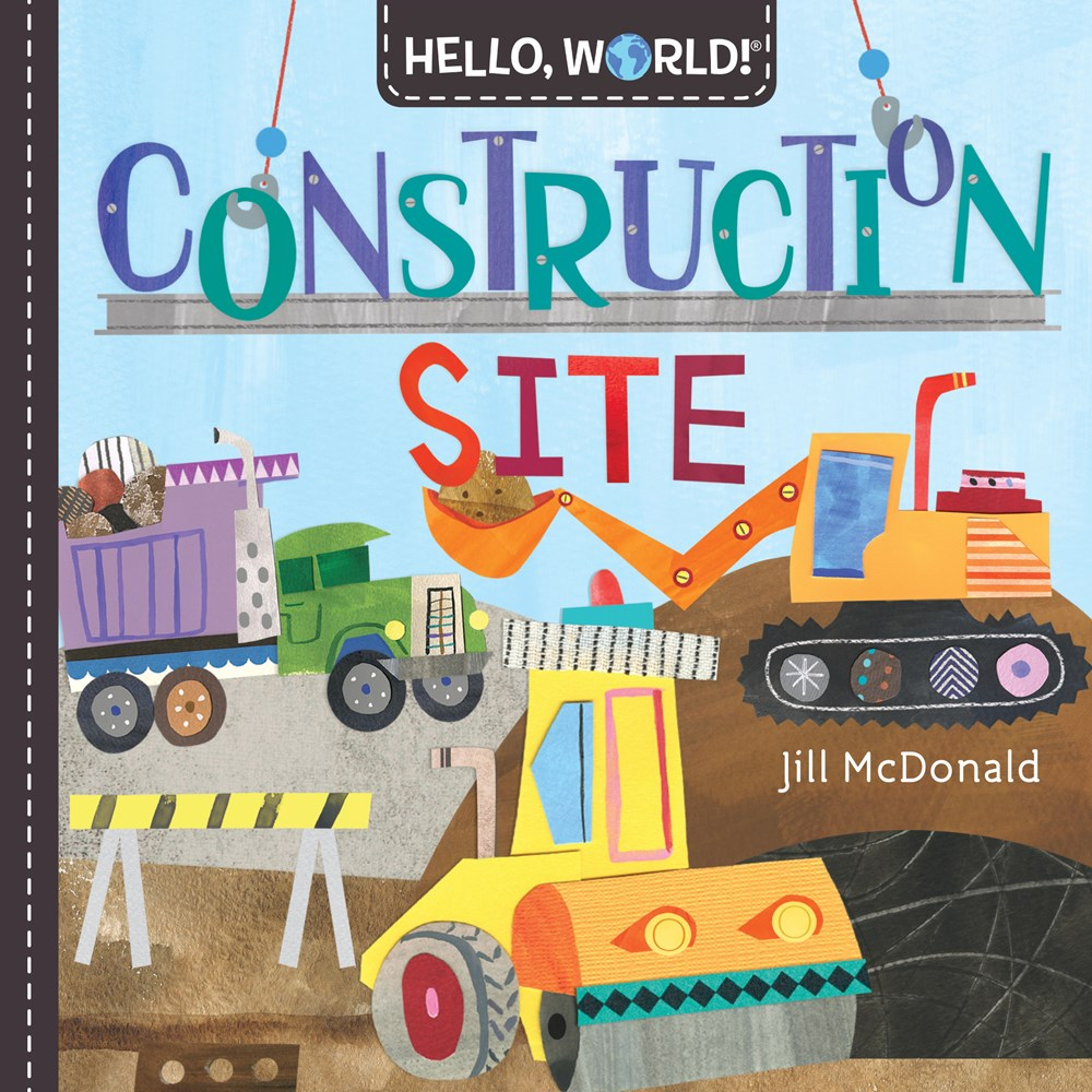 Hello, World! Construction Site by Jill McDonald