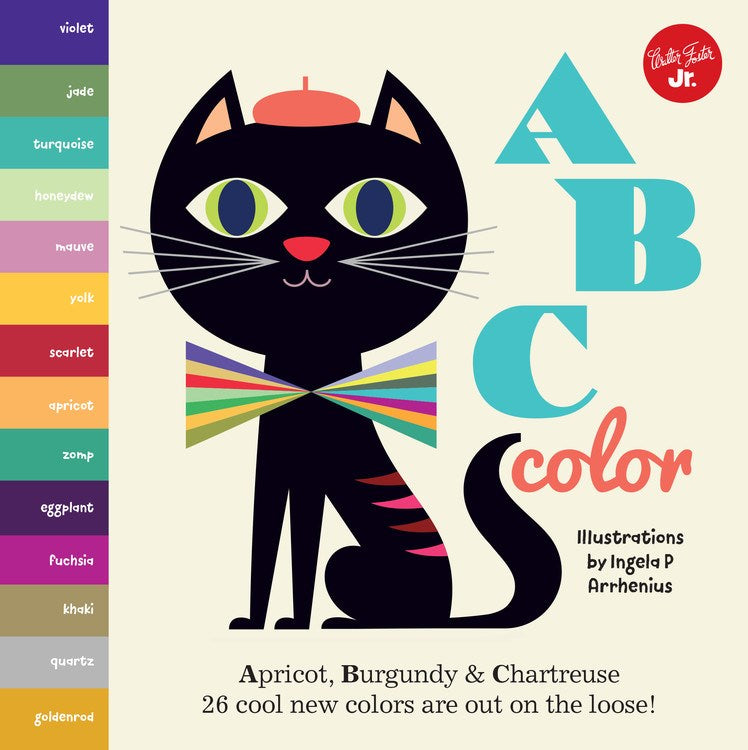 Little Concepts: ABC Colours by Ingela P. Arrhenius