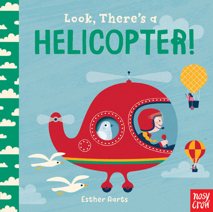 look! there's a helicopter by esther aarts