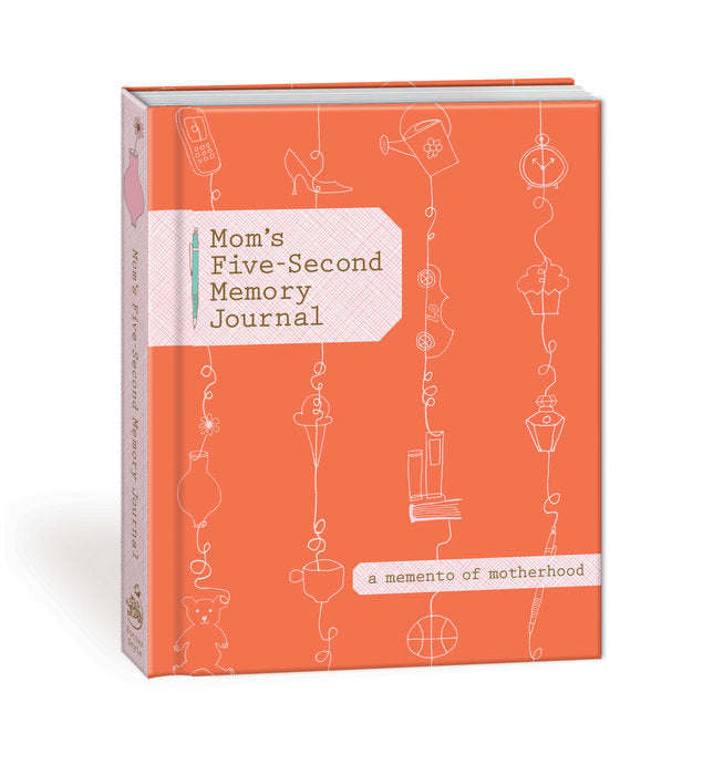 mom's five second memory journal a memento of motherhood